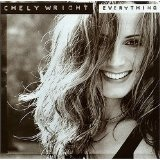 Everything EP Lyrics Chely Wright