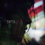 Your Skin My Skin (EP) Lyrics Empyr