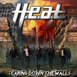 Tearing Down The Walls Lyrics H.E.A.T