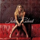 Julie Roberts Lyrics Julie Roberts