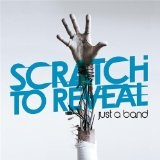 Scratch To Reveal Lyrics Just A Band