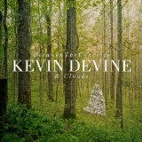 Between The Concrete & Clouds Lyrics Kevin Devine