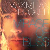 Mirage Of Bliss Lyrics Maximilian Hecker