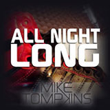 All Night Long  (Single) Lyrics Mike Tompkins