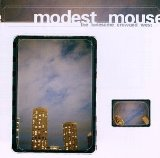 The Lonesome Crowded West Lyrics Modest Mouse