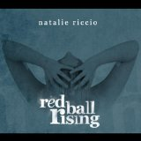 Red Ball Rising Lyrics Natalie Riccio