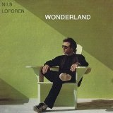 Wonderland  Lyrics Nils Lofgren