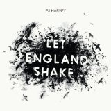 Let England Shake Lyrics PJ Harvey