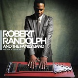 We Walk This Road Lyrics Robert Randolph & The Family Band