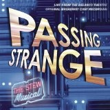 Passing Strange Lyrics Stew