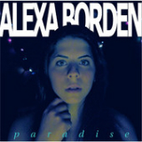 Paradise (Single) Lyrics Alexa Borden