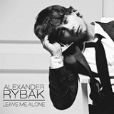 Leave Me Alone (Single) Lyrics Alexander Rybak