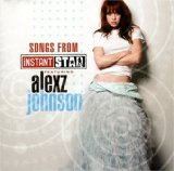 Songs From Instant Star Three Lyrics Alexz Johnson