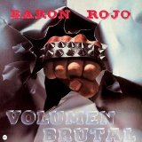 Volumen Brutal Lyrics Baron Rojo