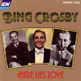 Here Lies Love Lyrics Bing Crosby