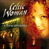 A New Journey Lyrics Celtic Woman