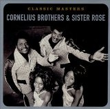Miscellaneous Lyrics Cornelius Brothers & Sister Rose