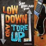 Low Down And Tore Up Lyrics Duke Robillard