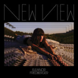 New View Lyrics Eleanor Friedberger