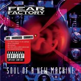 Soul Of A New Machine Lyrics Fear Factory