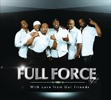 With Love From Our Friends Lyrics Full Force
