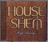 Keep Rising Lyrics House Of Shem