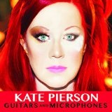 Guitars and Microphones Lyrics Kate Pierson