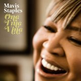 One True Vine Lyrics Mavis Staples