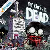 MC Chris Is Dead Lyrics