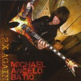 2 X Again Lyrics Michael Angelo Batio