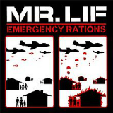 Emergency Rations (EP) Lyrics Mr. Lif