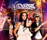 Love.Live.Life Lyrics N-Dubz