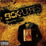Dressed Up As Life Lyrics Sick Puppies