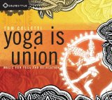Yoga Is Union Lyrics Tom Colletti