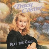 Play The Game Lyrics Tracy Coster