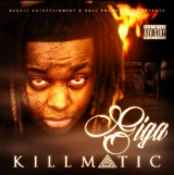 Killmatic (Mixtape) Lyrics Yung Giga