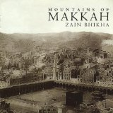 Mountains of Makkah Lyrics Zain Bhikha