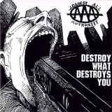 Destroy What Destroys You Lyrics Against All Authority