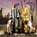 The Pitbulls Lyrics Alexis & Fido