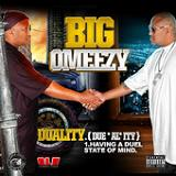 Duality (EP) Lyrics Big Omeezy