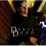 Deryl Dodd: Together Again Lyrics Deryl Dodd