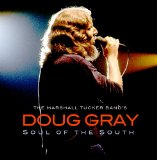 Soul Of The South Lyrics Doug Gray