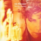 Here Be Monsters Lyrics Ed Harcourt