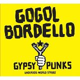 Gypsy Punks: Underdog World Strike Lyrics Gogol Bordello