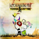 Terror And Everything After Lyrics Hotel Of The Laughing Tree