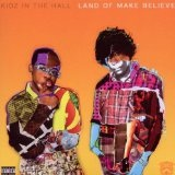 Land Of Make Believe Lyrics Kidz In The Hall