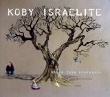 Blues from Elsewhere Lyrics Koby Israelite