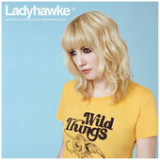Wild Things Lyrics Ladyhawke
