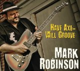 Have Axe - Will Groove Lyrics Mark Robinson