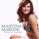 Waking Up Laughing Lyrics Martina McBride